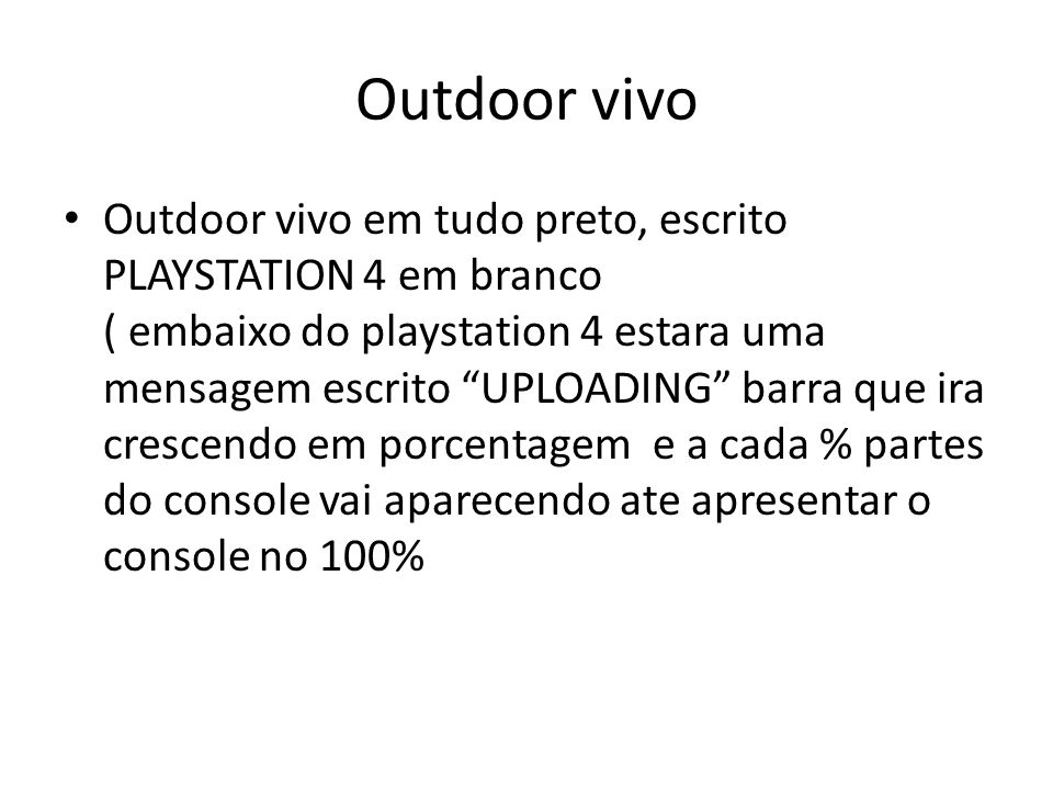 Outdoor vivo