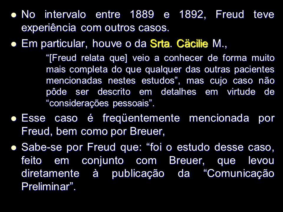 Em particular, houve o da Srta. Cäcilie M.,