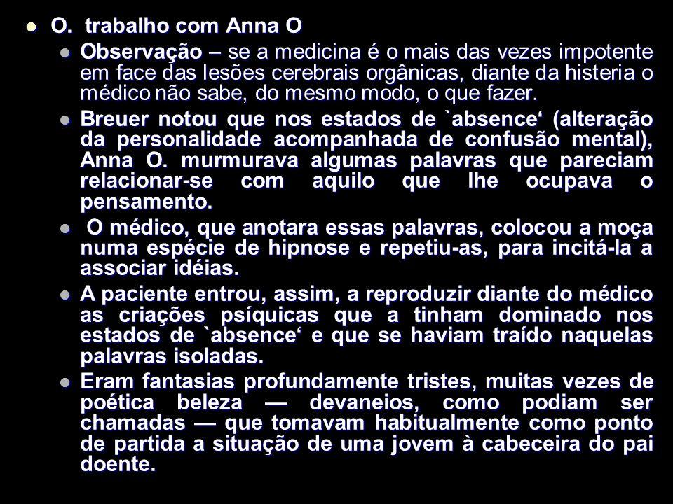 O. trabalho com Anna O
