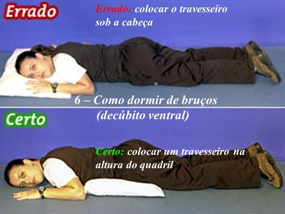 6 – Como dormir de bruços (decúbito ventral)