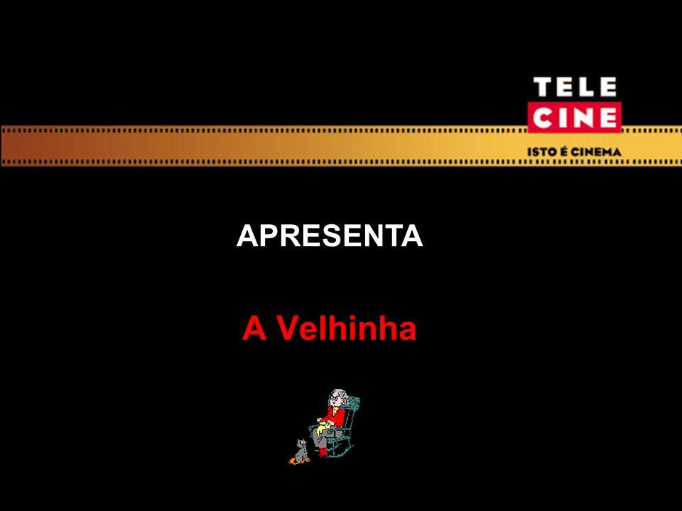 APRESENTA A Velhinha