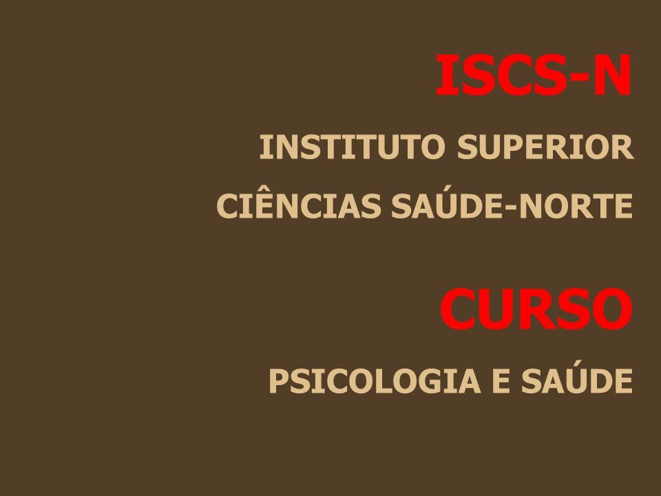 ISCS-N CURSO INSTITUTO SUPERIOR CIÊNCIAS SAÚDE-NORTE