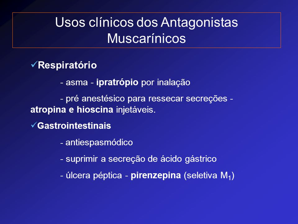 Usos clínicos dos Antagonistas Muscarínicos