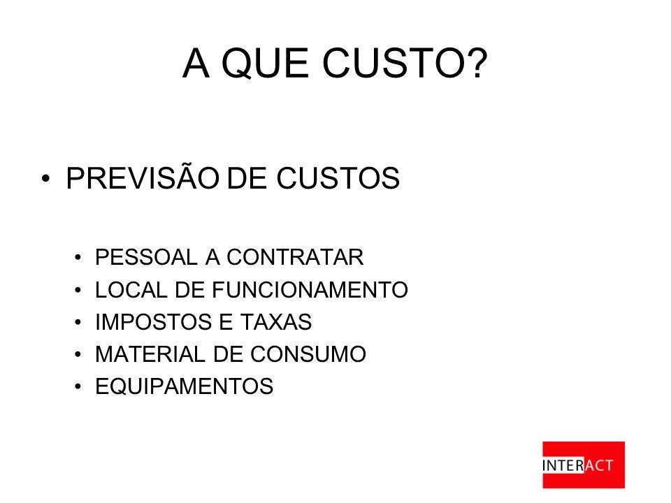 A QUE CUSTO PREVISÃO DE CUSTOS PESSOAL A CONTRATAR