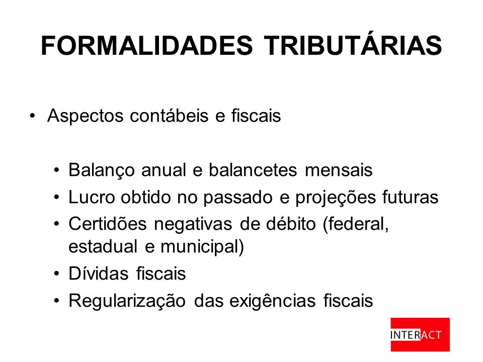 FORMALIDADES TRIBUTÁRIAS