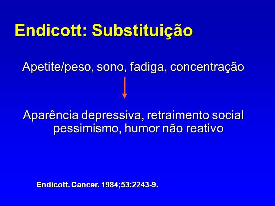 Endicott: Substituição