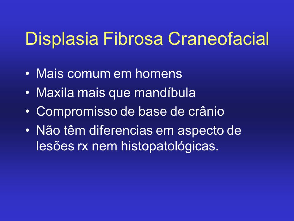 Displasia Fibrosa Craneofacial