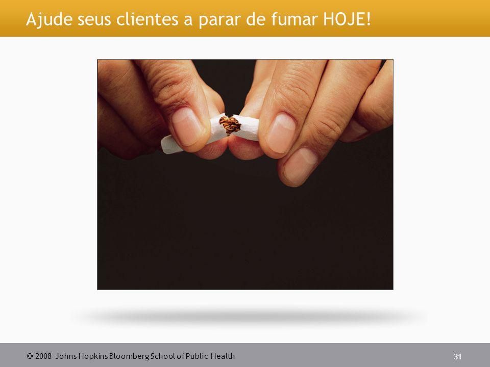 Ajude seus clientes a parar de fumar HOJE!