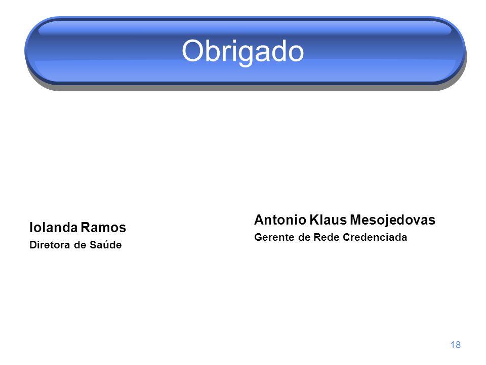Obrigado Antonio Klaus Mesojedovas Iolanda Ramos