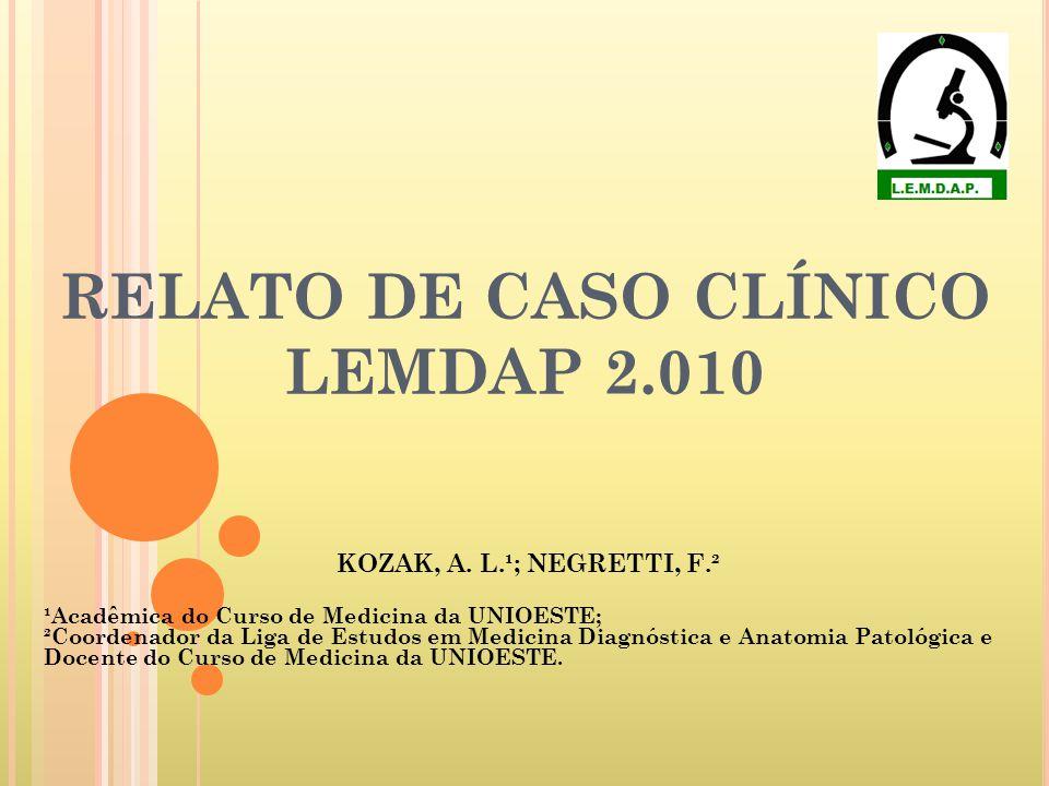 RELATO DE CASO CLÍNICO LEMDAP 2.010