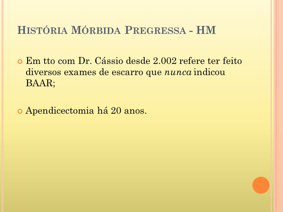História Mórbida Pregressa - HM