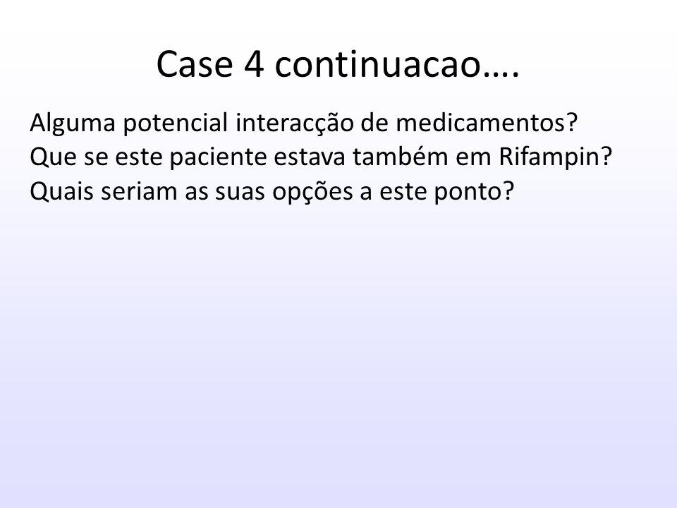 Case 4 continuacao….