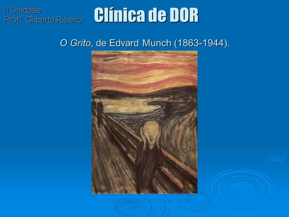 Clínica de DOR O Grito, de Edvard Munch (1863-1944).