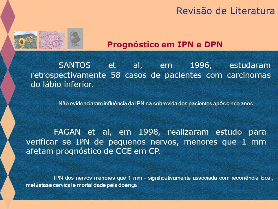 Revisão de Literatura Prognóstico em IPN e DPN.