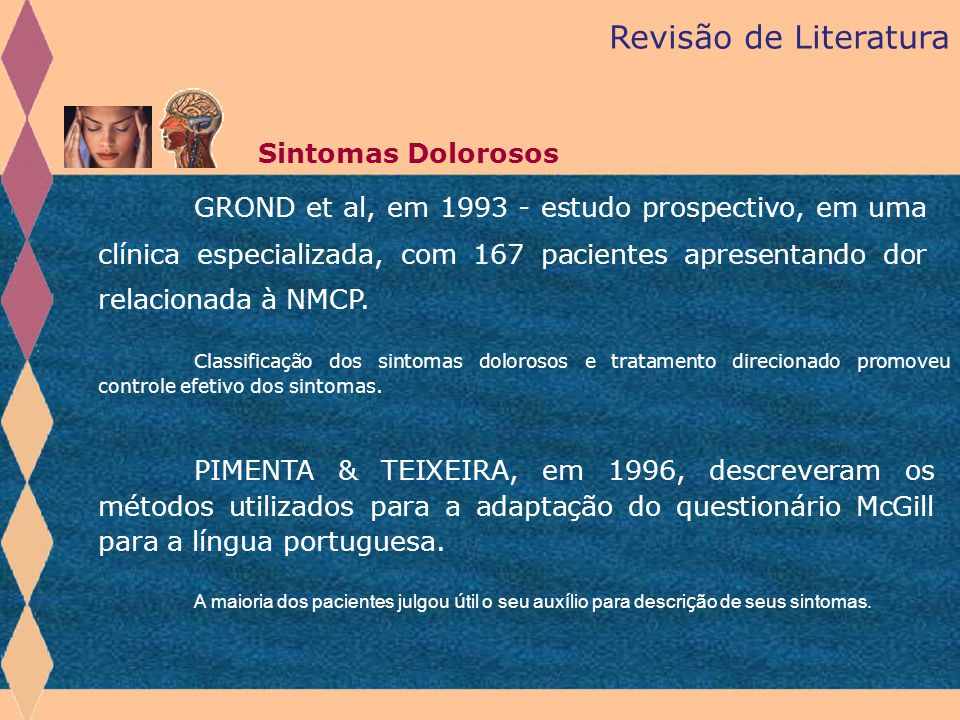 Revisão de Literatura Sintomas Dolorosos.