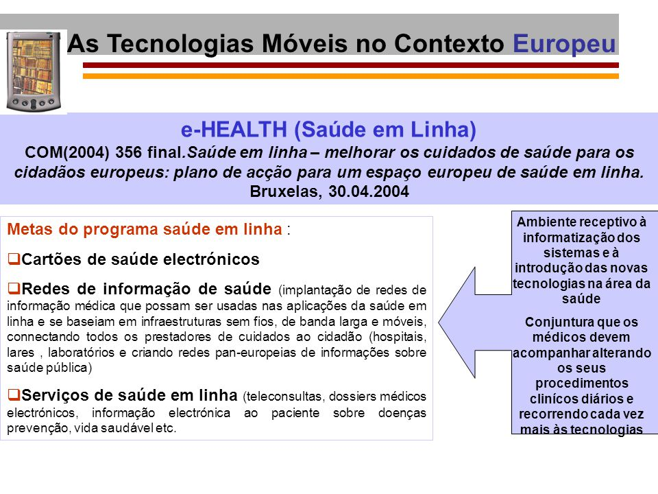 As Tecnologias Móveis no Contexto Europeu