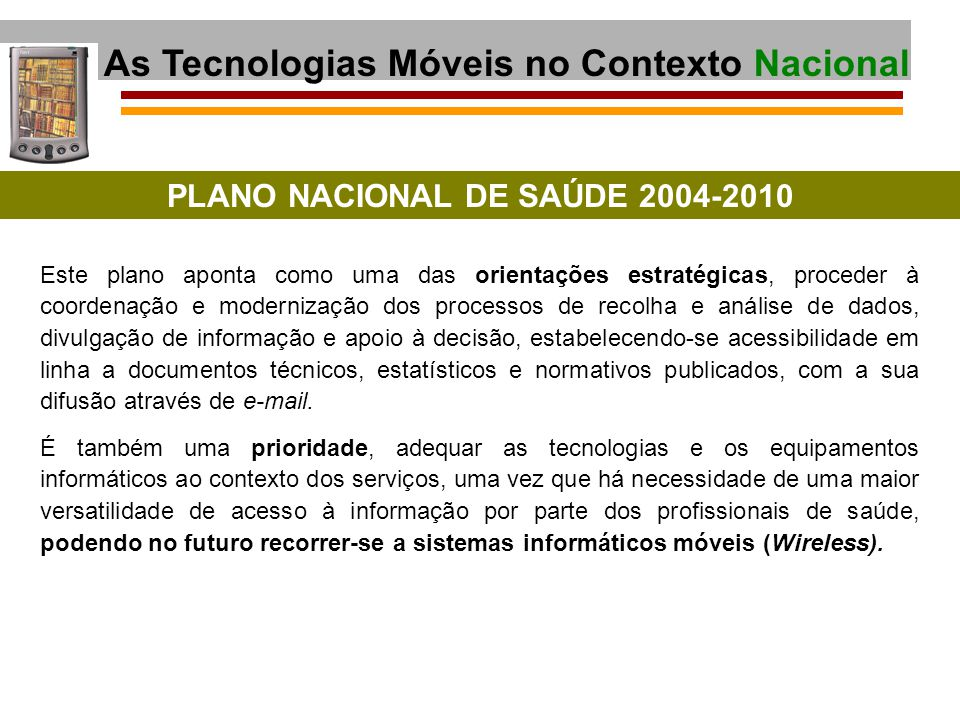 As Tecnologias Móveis no Contexto Nacional