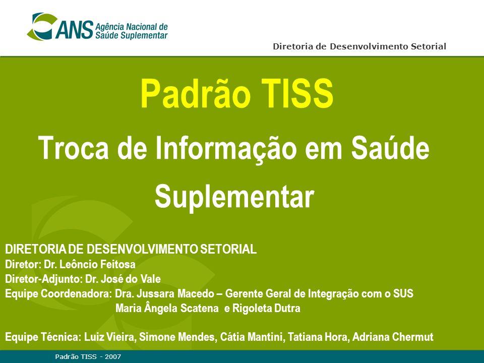 Padrão TISS Troca de Informação em Saúde Suplementar