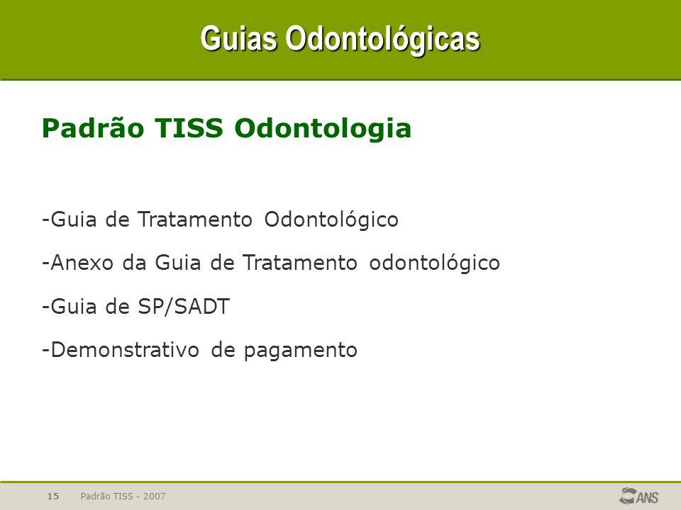 Guias Odontológicas Padrão TISS Odontologia
