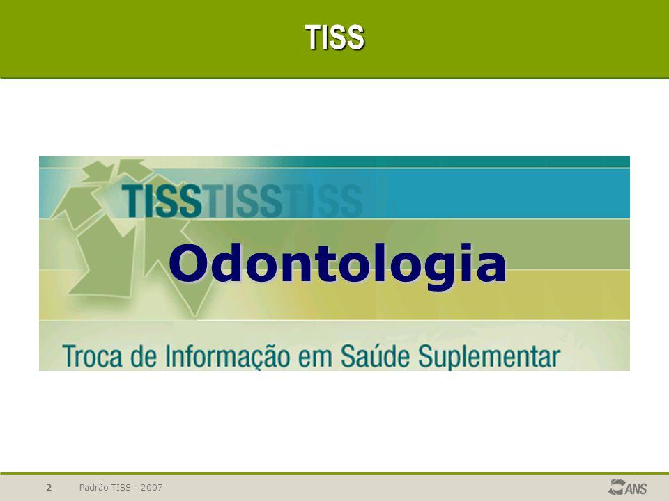 TISS Odontologia Padrão TISS - 2007