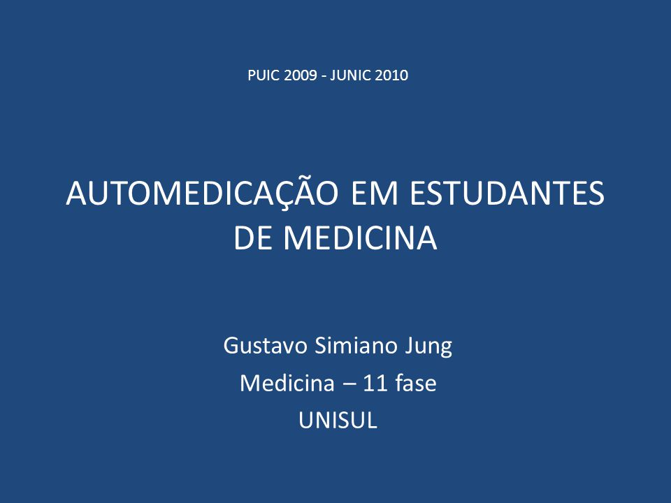 AUTOMEDICAÇÃO EM ESTUDANTES DE MEDICINA