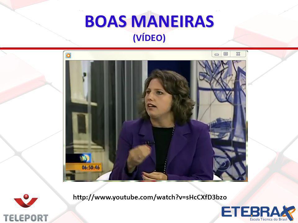 BOAS MANEIRAS (VÍDEO) http://www.youtube.com/watch v=sHcCXfD3bzo