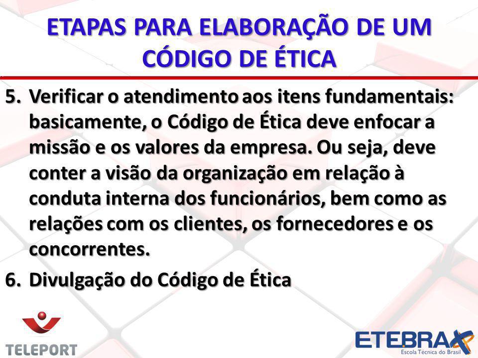 ETAPAS PARA ELABORAÇÃO DE UM CÓDIGO DE ÉTICA