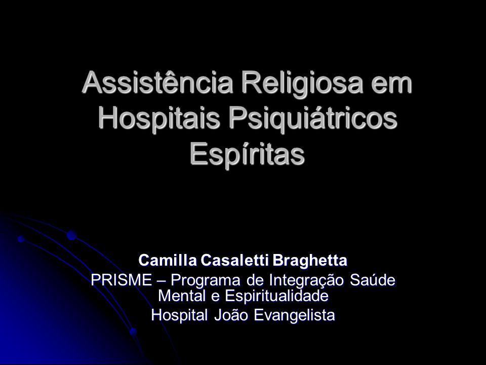 Assistência Religiosa em Hospitais Psiquiátricos Espíritas