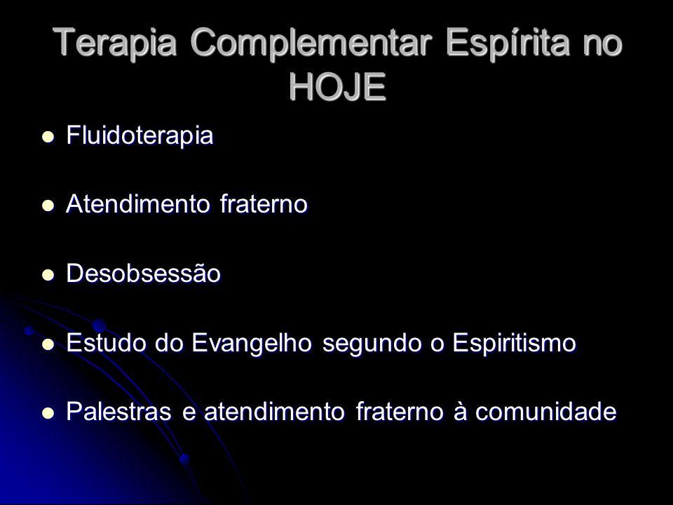 Terapia Complementar Espírita no HOJE
