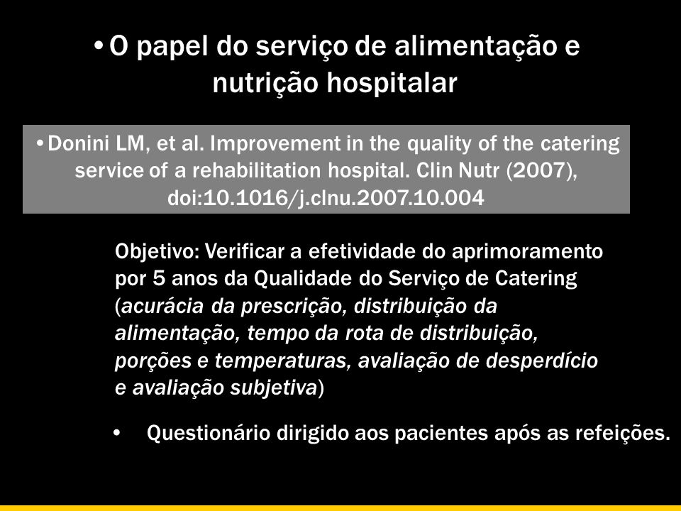 O papel do serviço de alimentação e nutrição hospitalar