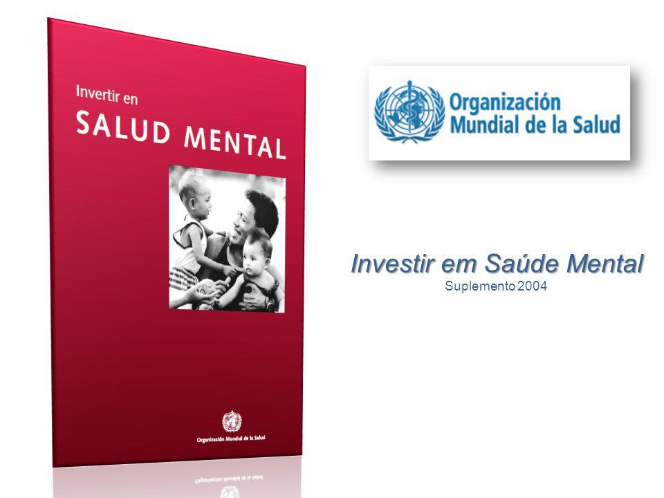 Investir em Saúde Mental