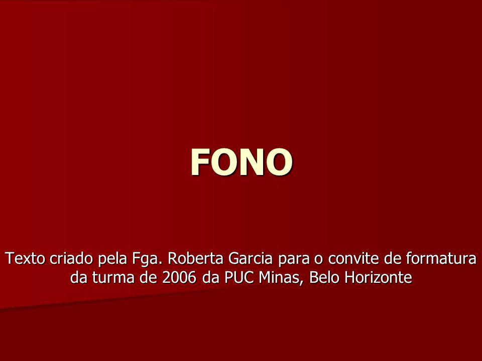 FONO Texto criado pela Fga.