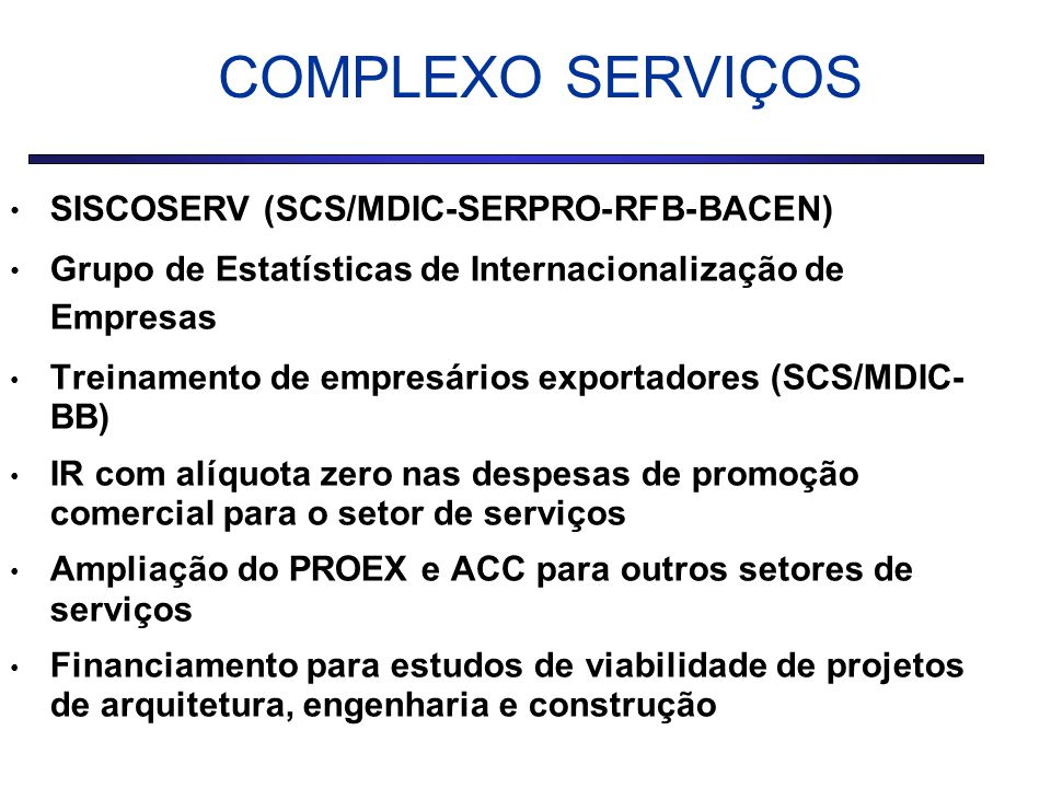 COMPLEXO SERVIÇOS SISCOSERV (SCS/MDIC-SERPRO-RFB-BACEN)