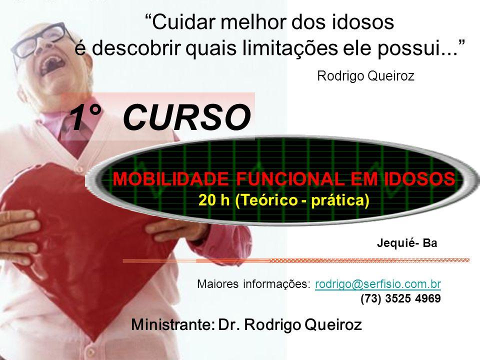 Ministrante: Dr. Rodrigo Queiroz