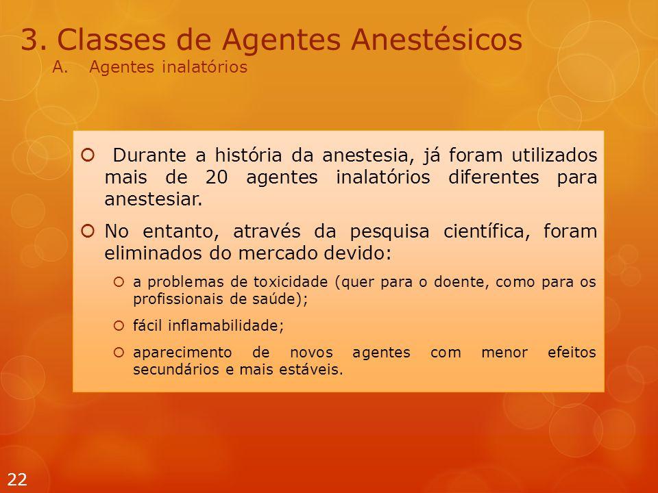 Classes de Agentes Anestésicos