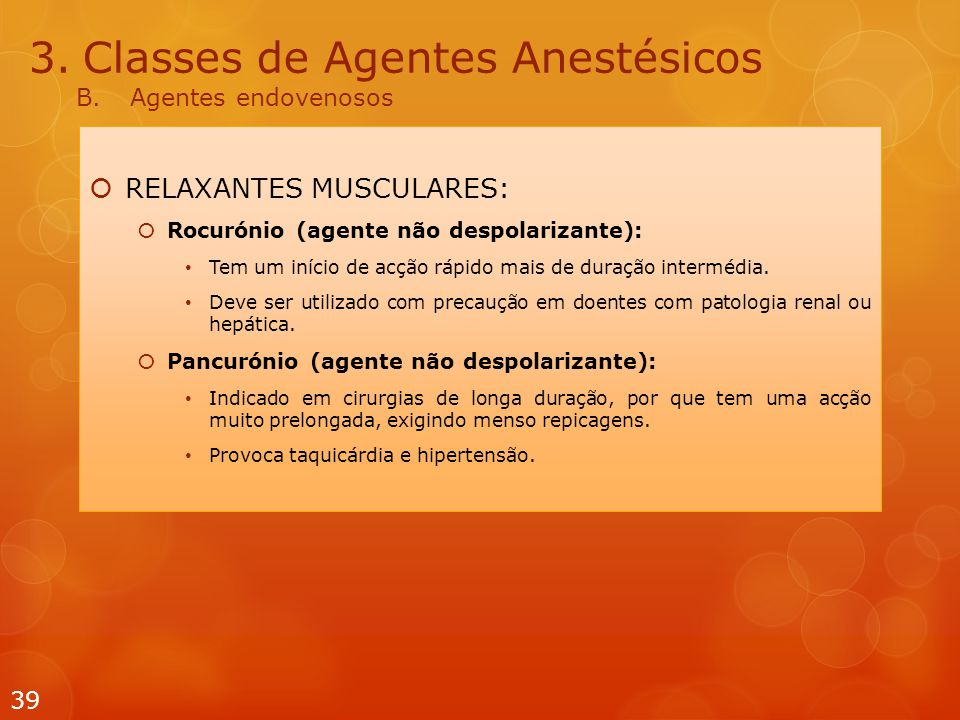 Classes de Agentes Anestésicos