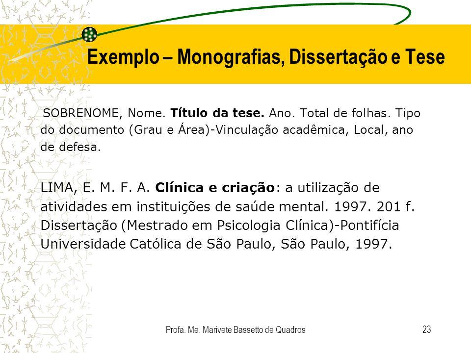 Exemplo – Monografias, Dissertação e Tese