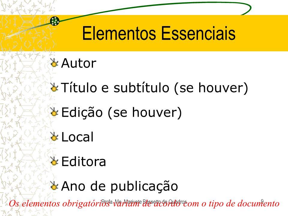 Elementos Essenciais Autor Título e subtítulo (se houver)