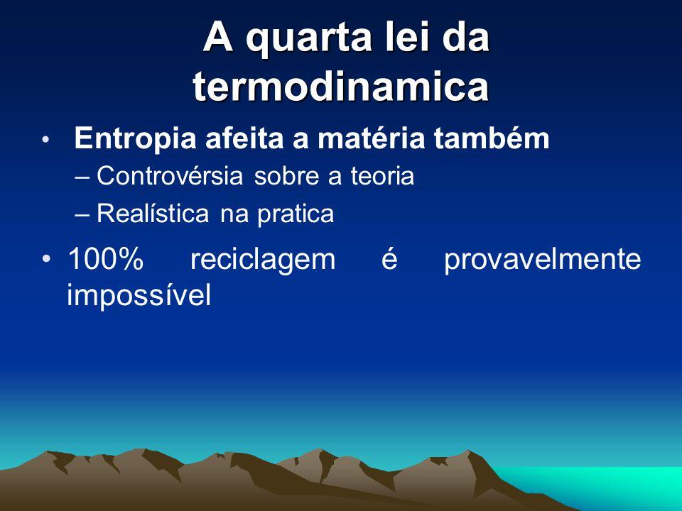 A quarta lei da termodinamica