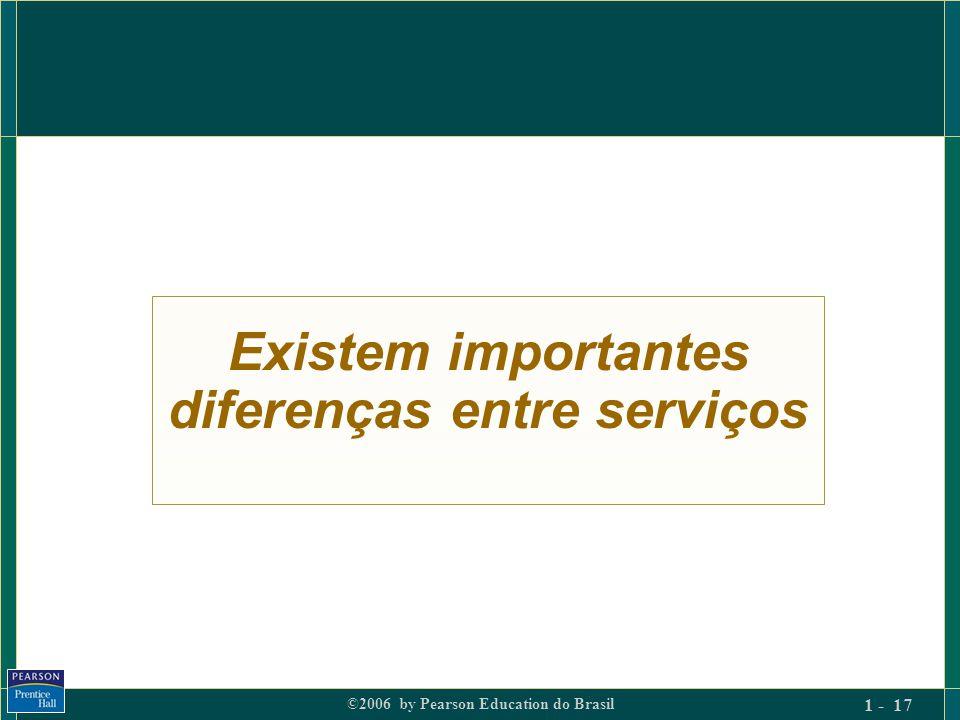 Existem importantes diferenças entre serviços
