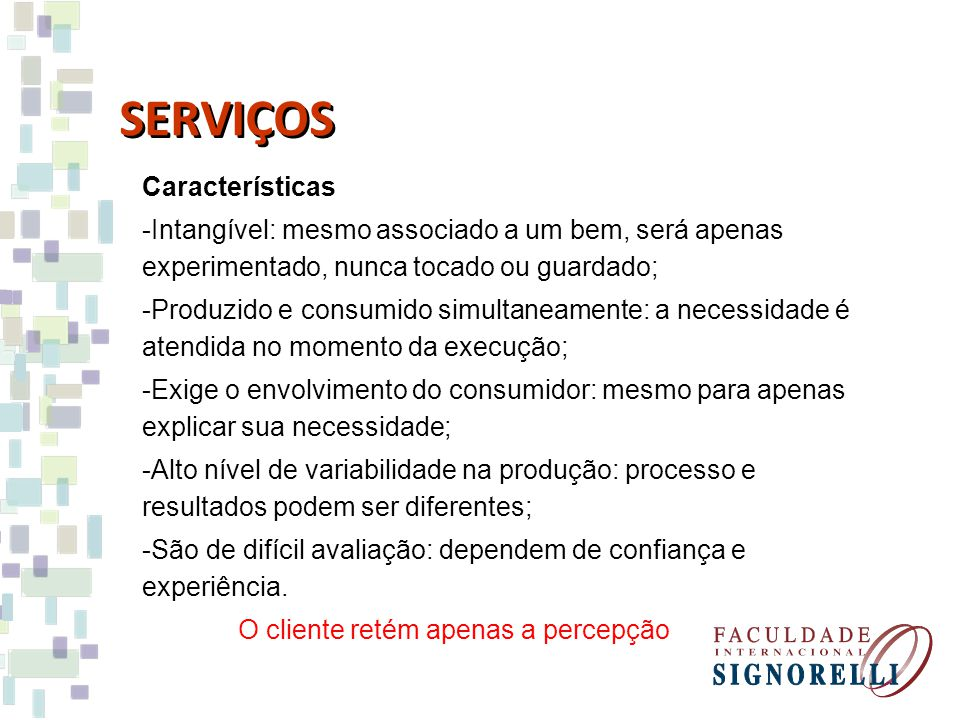 SERVIÇOS Características