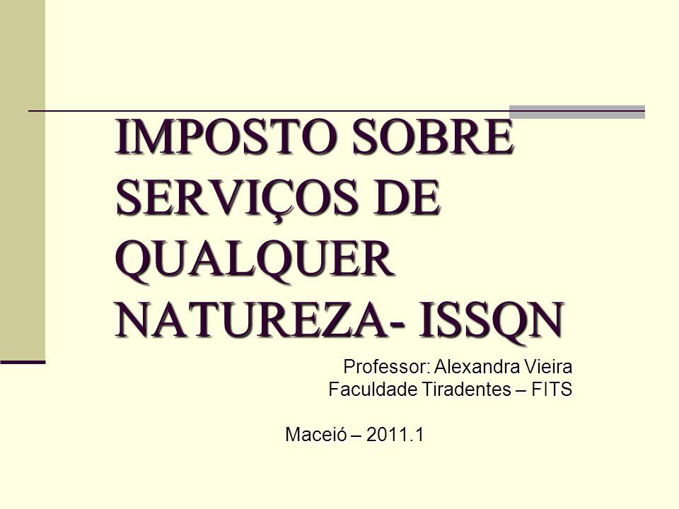 IMPOSTO SOBRE SERVIÇOS DE QUALQUER NATUREZA- ISSQN