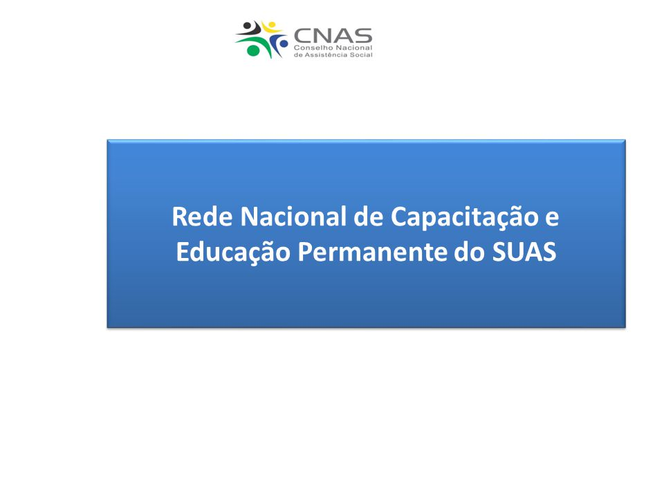 Rede Nacional de Capacitação e Educação Permanente do SUAS