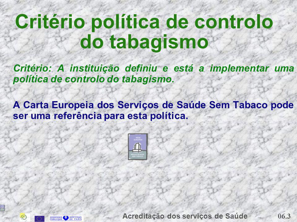 Critério política de controlo do tabagismo