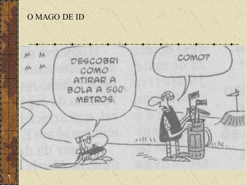 O MAGO DE ID