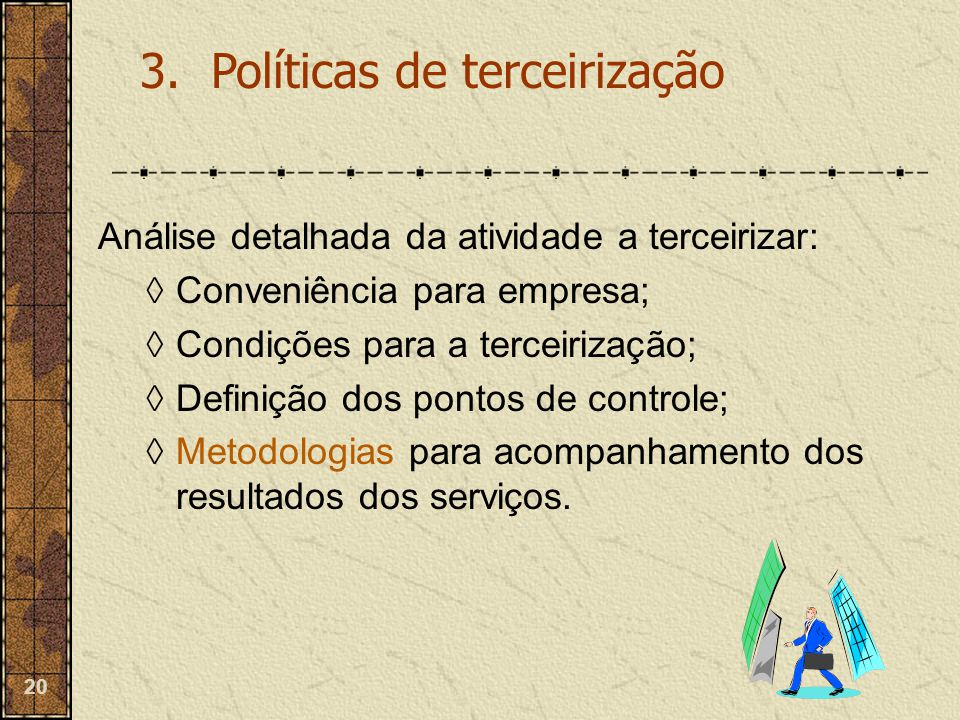 3. Políticas de terceirização
