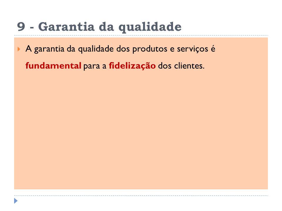9 - Garantia da qualidade