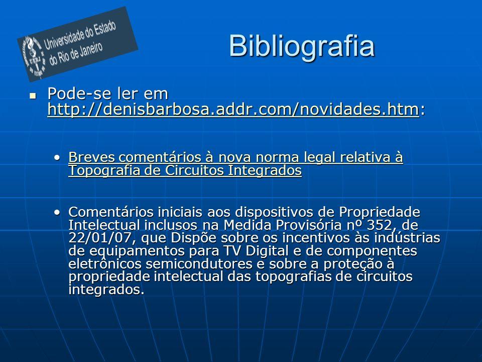 BibliografiaPode-se ler em http://denisbarbosa.addr.com/novidades.htm: