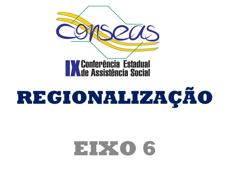 REGIONALIZAÇÃO EIXO 6