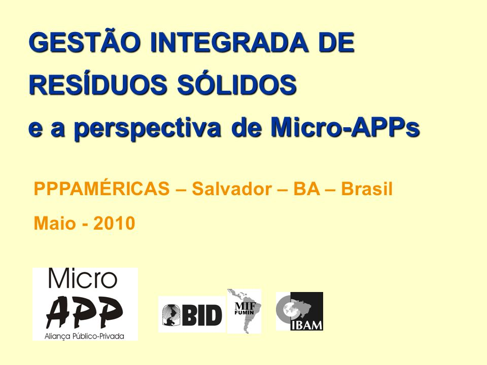 GESTÃO INTEGRADA DE RESÍDUOS SÓLIDOS e a perspectiva de Micro-APPs
